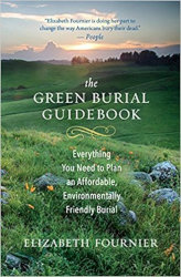 THE GREEN BURIAL GUIDEBOOK by Elizabeth Fournier