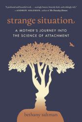 STRANGE SITUATION: A Mother
