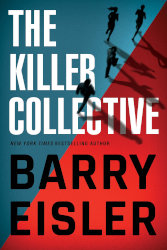 THE KILLER COLLECTIVE, a standalone thriller by Barry Eisler