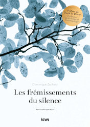 LES FRÉMISSEMENTS DU SILENCE by Dominique Zachary